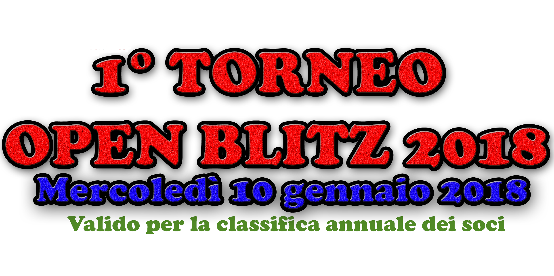 1° Open Blitz 2018